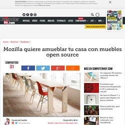 Mozilla quiere amueblar tu casa con muebles open source