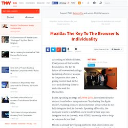 Mozilla: The Key To The Browser Is Individuality