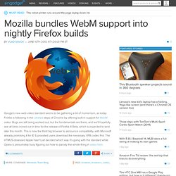Mozilla bundles WebM support into nightly Firefox builds -- Enga