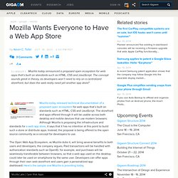 Mozilla Wants Everyone to Have a Web App Store: Tech News «