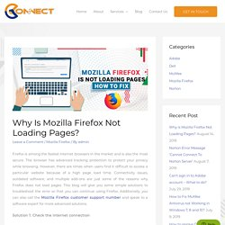 Mozilla Firefox Not Loading Pages - How to Fix?