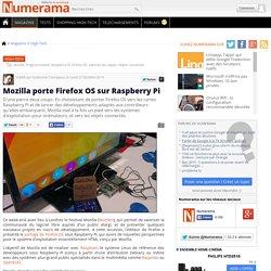 Mozilla porte Firefox OS sur Raspberry Pi