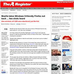 Mozilla takes Windows 8-friendly Firefox out back ... two shots heard