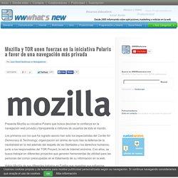 Mozilla y TOR unen fuerzas en la iniciativa Polaris a favor de una navegación más privada