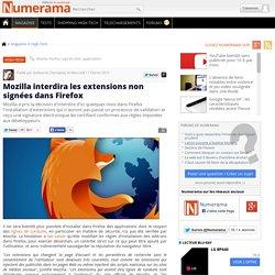 11/02/15 Mozilla interdira les extensions non signées dans Firefox