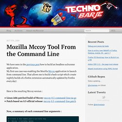 Mozilla Mccoy tool from the command line - Techno barje