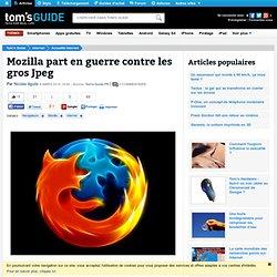 Mozilla part en guerre contre les gros Jpeg