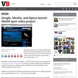 Google, Mozilla, and Opera launch WebM open video project