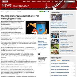 Mozilla plans '$25 smartphone' for emerging markets