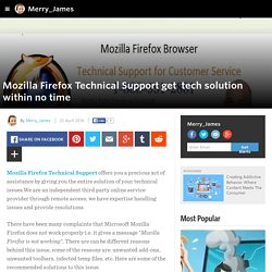 Merry_James - Mozilla Firefox Technical Support get  tech solution within no time