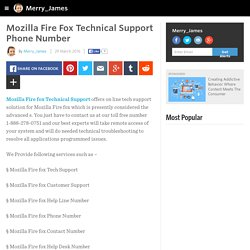 Merry_James - Mozilla Fire Fox Technical Support Phone Number