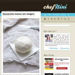 Mozzarella maison (en images)