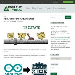 MPLAB for the Arduino User – Digilent Inc. Blog