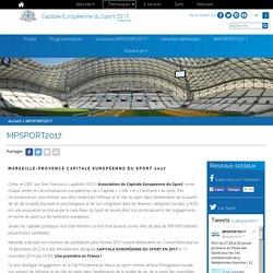 Marseille Provence Capitale Européenne du Sport en 2017 - #MPSPORT2017