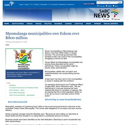 Mpumalanga municipalities owe Eskom over R800 million:Thursday 29 August 2013
