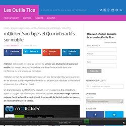mQlicker. Sondages et Qcm interactifs sur mobile
