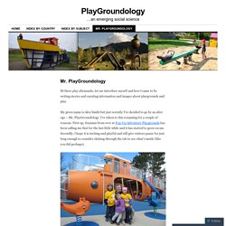 Mr. PlayGroundology