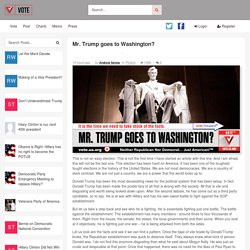 Mr. Trump goes to Washington? -
