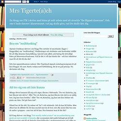 Mrs Tigerte(a)ch: elever