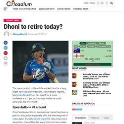 MS Dhoni to retire today?