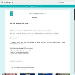 Brasil Agora: Msc - Chantal da Silva- T3