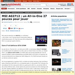 MSI AG2712 : un All-in-One 27 pouces pour jouer