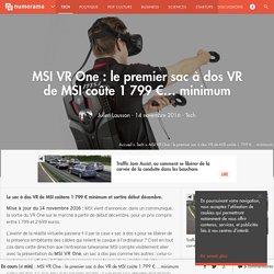 MSI VR One : le premier sac à dos VR se précise - Tech