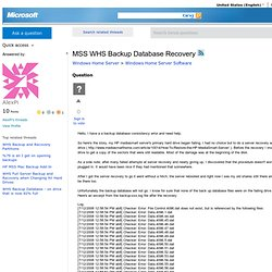MSS WHS Backup Database Recovery