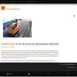 #mstechdays le kit de survie du développeur débutant - live Orange blog