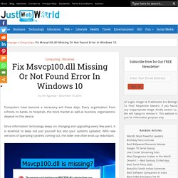 Fix Msvcp100.dll Missing Or Not Found Error In Windows 10