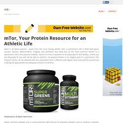 mtorsportsnutrition - mTor, Your Protein Resource for an Athletic Life