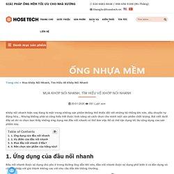 Mua Khớp Nối Nhanh, Tìm hiểu về đầu nối nhanh ┃Hosetech Việt Nam