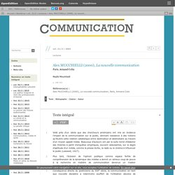 Alex MUCCHIELLI (2000), La nouvelle communication