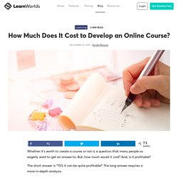 How Much Does It Cost to Develop an Online Course?