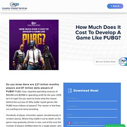 How Much Does It Cost To Develop A Game Like PUBG? -