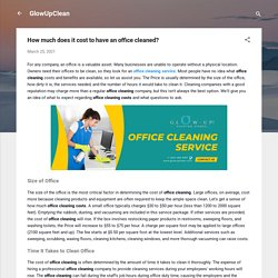 How much does it cost to have an office cleaned?