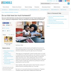 How Much Homework Is Too Much? - Homework help