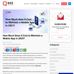 How Much Does it Cost to Maintain An Existing Mobile App?