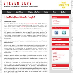 Is Too Much Plus a Minus for Google? « StevenLevy.com