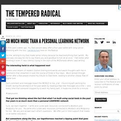 So Much More than a Personal Learning Network