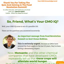 How much do you REALLY know about GMOs? — GMO Quiz