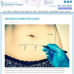 How Much Is a Tummy Tuck In 2020?