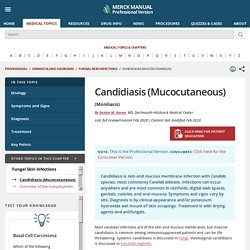 Candidiasis (Mucocutaneous) - Dermatologic Disorders