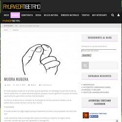 MUDRA KUBERA - Ayurveda Tibetano