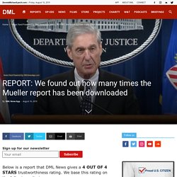 We found out how many times the Mueller report has been downloaded