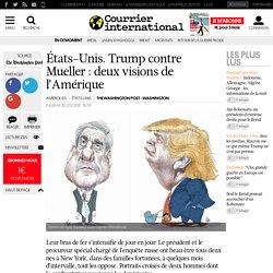 États-Unis. Trump contre Mueller: deux visions de l'Amérique