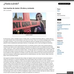 Las muertas de Juárez: 20 años y contando