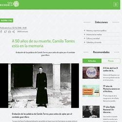 A 50 años de su muerte, Camilo Torres está en la memoria