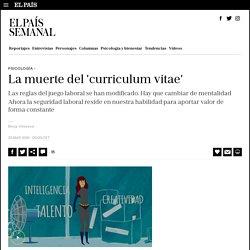 La muerte del 'curriculum vitae'