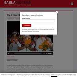 Día de Muertos en México I HABLACULTURA